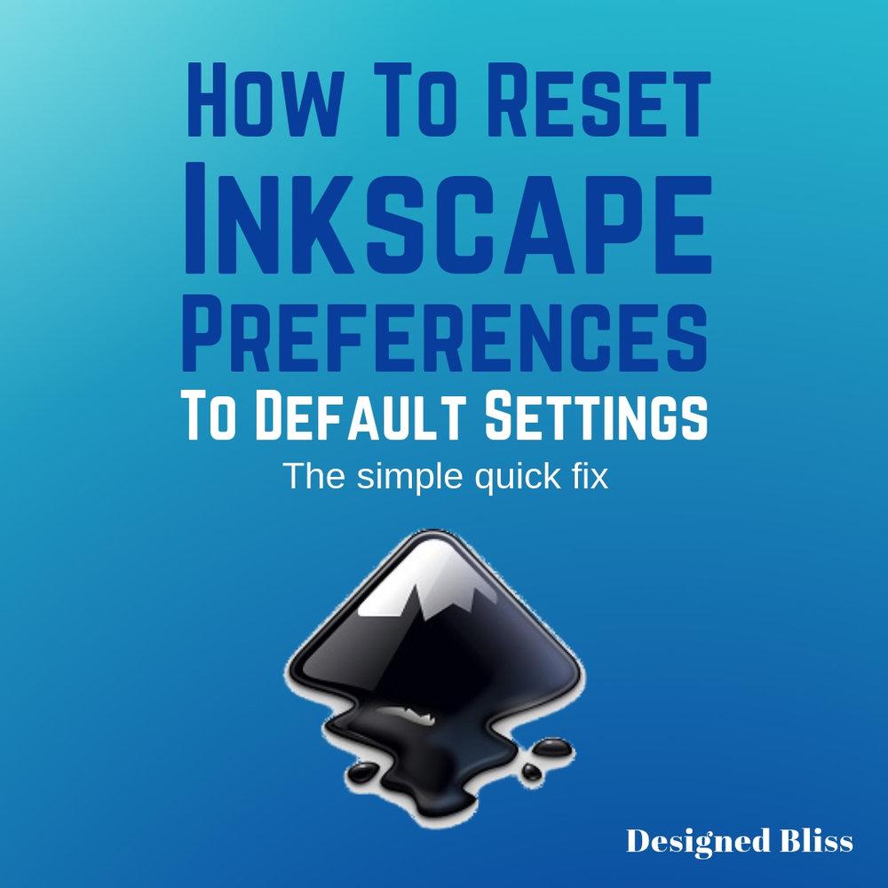 reset-inkscape-preferences