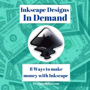make-money-with-inkscape-designs