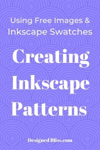 Pattern Creator Tutorial - Inkscape Patterns